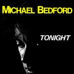 M) Michael Bedford -> Tonight