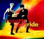 M) Roxette –> Joyride