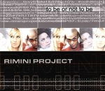 M) Rimini Project -> To Be Or Not To Be