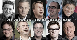 Startup 101 from the Greatest Minds