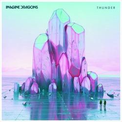 Thunder – Imagine Dragons / 2017