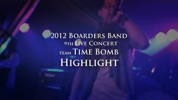 BoardersBand 9th Live Concert - Time Bomb highlight