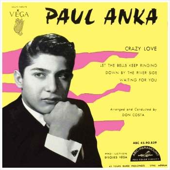 Crazy Love - Paul Anka / 1958