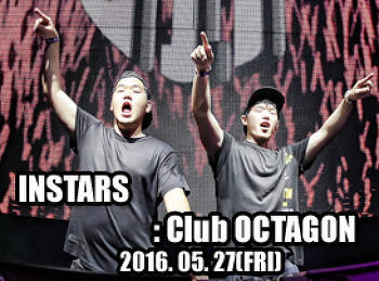 2016. 05. 27 (FRI) INSTARS @ OCTAGON