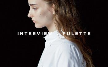 INTERVIEW : PULETTE