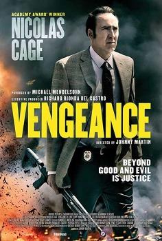 '벤젠스: 러브 스토리 Vengeance: A Love Story, 2017' 니콜라스 케이지의 정의 실현
