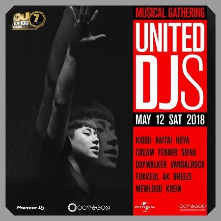 2018. 05. 12 (SAT) UNITED DJS @ OCTAGON