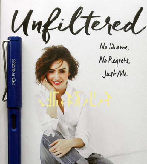 Unfiltered [book] - Lily Collins