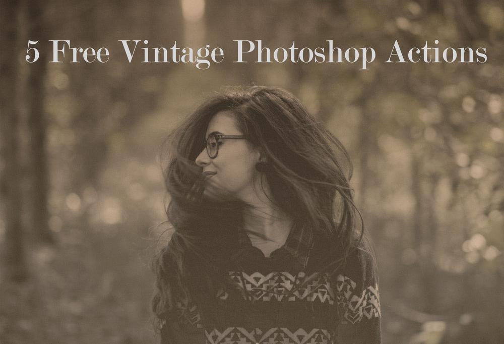 5 가지 무료 포토샵 빈티지/레트로 액션 - 5 Free Photoshop Vintage/Retro Actions