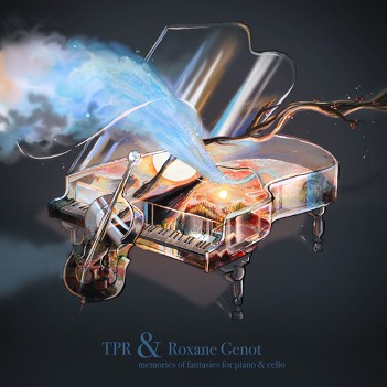 TPR & Roxane Genot [2017. Memories of Fantasies for Piano & Cello]